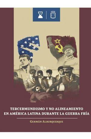 TERCERMUNDISMO Y NO ALINEAMIENTO EN AMERICA LATINA DURANTE LA GUERRA FRIA - TERCERMUNDISMO.jpg
