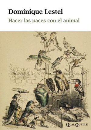 HACER LAS PACES CON EL ANIMAL - HACERLASPACES.jpg