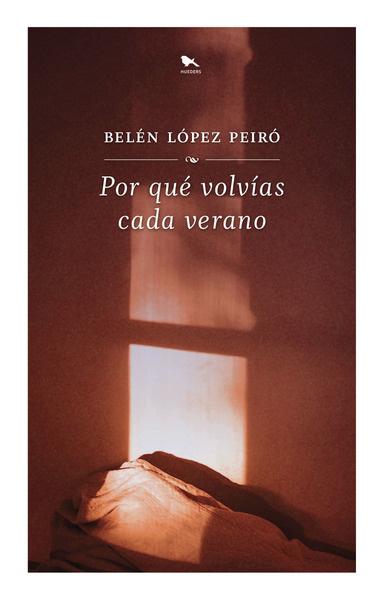 POR QUE VOLVIAS CADA VERANO - 624549-Portada_Por_qué_volvías_cada_verano_08-3-2021.jpg