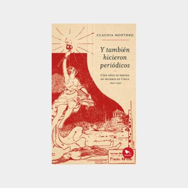 Y TAMBIEN HICIERON PERIODICOS - 9789563650853.jpg