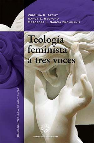TEOLOGIA FEMINISTA A TRES VOCES - 9789563570793.jpg