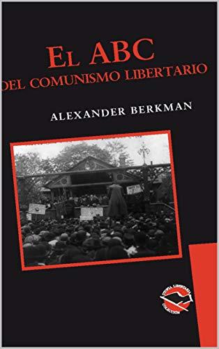 ABC DEL COMUNISMO LIBERTARIO, EL - 41SI3VKTQ4L.jpeg