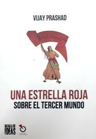 UNA ESTRELLA ROJA. SOBRE EL TERCER MUNDO  - batalla.jpg