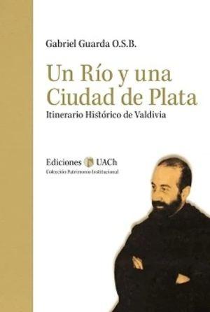 UN RIO Y UNA CIUDAD DE PLATA - 978956390026.jpeg