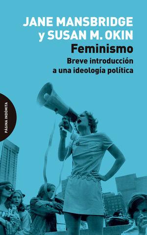 FEMINISMO. BREVE INTRODUCCION A UNA IDEOLOGIA POLITICA - 978849499924.JPEG